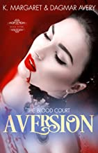 Aversion (The Blood Court Book 3)