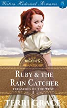 Ruby & the Rain Catcher (Treasures of the West Book 5)