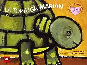 La tortuga Marian: un cuento sobre el Síndrome de Down (Cuentos para sentir) (Spanish Edition)