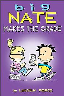 Big Nate Makes the Grade (Volume 4)