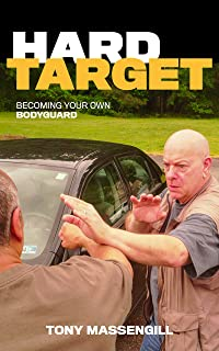 Hard Target: Becoming Your Own Bodyguard