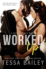 Worked Up (Made in Jersey Book 3) Kindle Edition