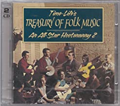 Time-Life's Treasury of Folk Music: An All Star Hootenanny Volume Two