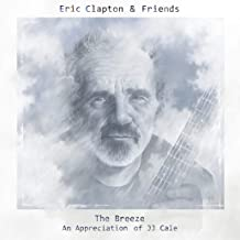 Best eric clapton and friends the breeze Reviews
