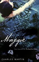 Maggie: The Sequel to The Dead Don't Dance (Awakening)