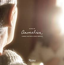 Scenes From Anomalisa: A Film by Charlie Kaufman