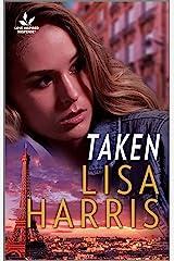 Taken (Love Inspired Suspense) Kindle Edition