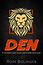 DEN: If You Don't Want to Die, Don't Sleep with Lions
