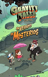 Gravity Falls. Un Verano de Misterios (English and Spanish Edition)