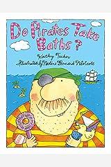 Do Pirates Take Baths? Kindle Edition