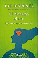 El placebo ets tu (Entramat creixement i salut) (Catalan Edition) Kindle Edition
