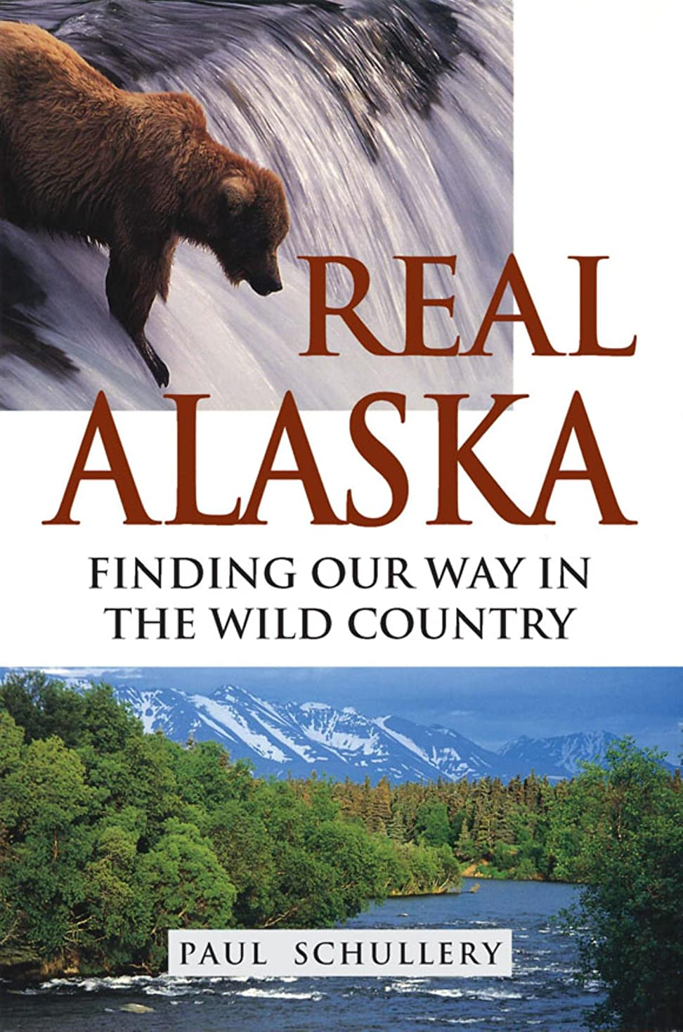 ペチュランス火傷工業化するReal Alaska: Finding Our Way in the Wild Country (English Edition)