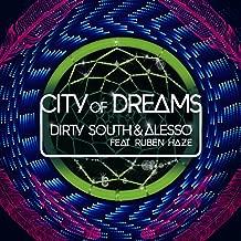 City Of Dreams (Radio Edit) [feat. Ruben Haze]