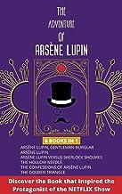 The Adventure of Arsène Lupin: 6 Books in 1   Arsène Lupin, Gentleman-Bulgar   Arsène Lupin   Arsène Lupin Vs Sherlock Hol...