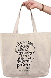It's no use going back to yesterday… alice in wonderland quote Natural Canvas Tote Bag funny gift