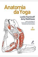Anatomia da yoga 2a ed. (Portuguese Edition) Kindle Edition