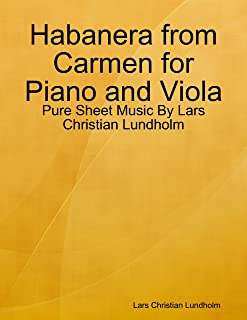 Habanera from Carmen for Piano and Viola - Pure Sheet Music By Lars Christian Lundholm