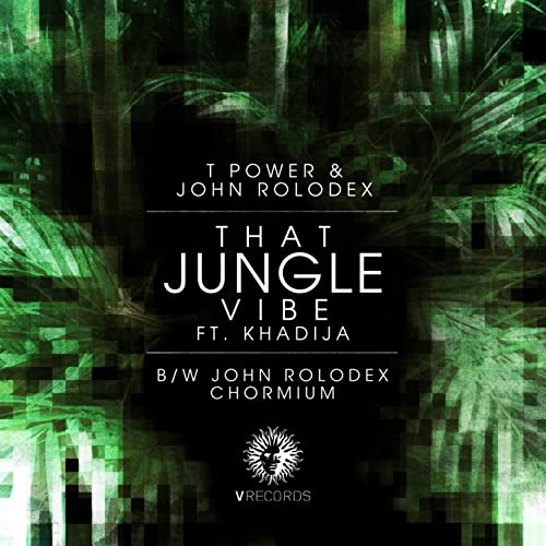 That Jungle Vibe / Chromium by T Power / John Rolodex on Amazon
