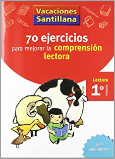 Vacaciones Santillana, Cuaderno con 70 Ejercicios Para Mejorar La Comprension Lectora, 1 Educación Primaria