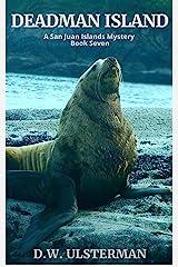 Deadman Island: (San Juan Islands Mystery Book 7) Kindle Edition