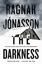 The Darkness: If you like Saga Noren from The Bridge, then you'll love Hulda Hermannsdottir (Hidden Iceland Book 1) (English Edition)