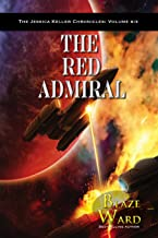The Red Admiral (The Jessica Keller Chronicles Book 6)