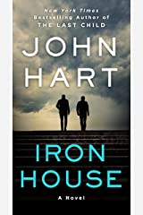 Iron House: A Novel Kindle Edition