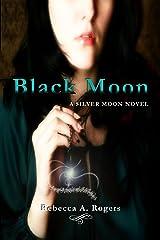 Black Moon (Silver Moon, #2) Kindle Edition