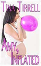 Amy, Inflated: *a Balloon Body Inflation Fantasy* (English Edition)