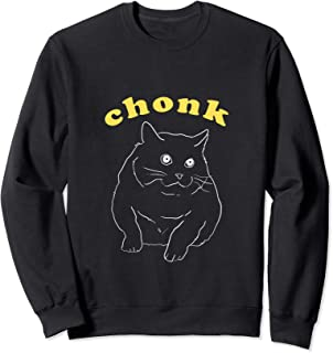 Chonk Funny Aesthetic Cute Graphic Fat Thicc Cat Meme Sweatshirt