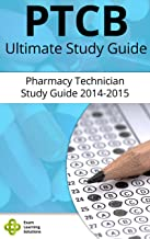 PTCB Pharmacy Technician Ultimate PTCB Study Guide: Pharmacy Tech PTCB and ExCPT Exam Guide 2014-2015 (I Passed In 48 Hours, So Can You! Book 1)