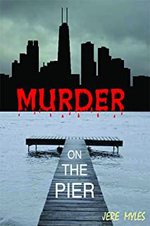 Murder on the Pier: Book 1 in the Murder Series