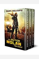 The Butch Nolan Trilogy: A Post-Apocalyptic Action Adventure Box Set Kindle Edition