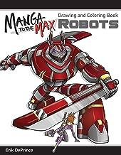 Manga to the Max Robots: Drawing and Coloring Book (Design Originals)