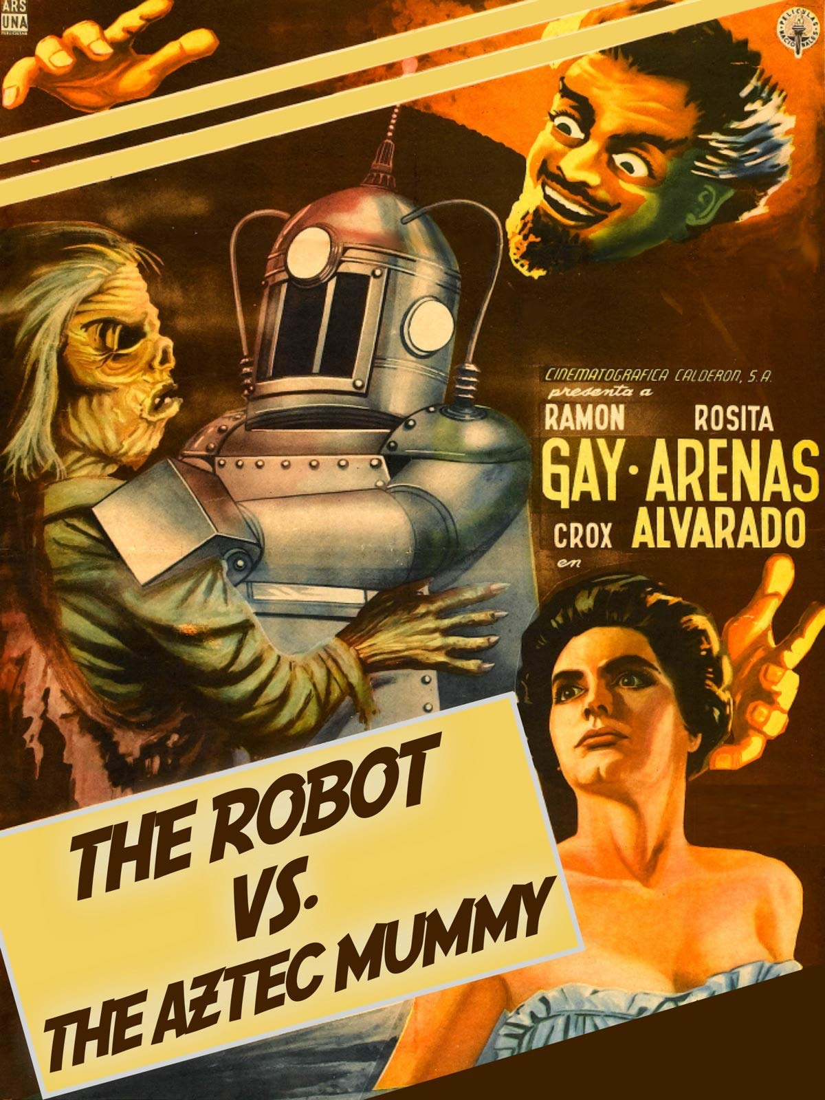 The Robot vs. The Aztec Mummy directed by Rafael Portillo
