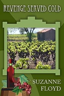 Revenge Served Cold (Arizona Wine Country Romantic Mystery)