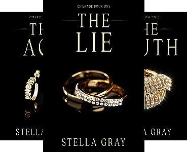 Stella Gray Charade Series [Books 1-3]