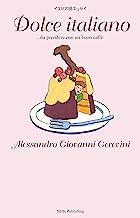 表紙: イタリア語エッセイ Dolce italiano ...da prendere con un buon caffè | Alessandro Giovanni Gerevini