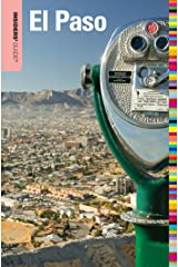 Insiders' Guide® to El Paso (Insiders' Guide Series) Kindle Edition