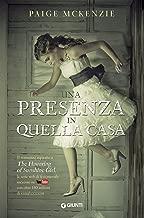 Una presenza in quella casa (The Haunting of Sunshine Girl Vol. 1) (Italian Edition)