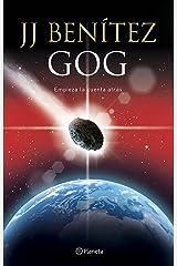 Gog: Empieza la cuenta atrás (Biblioteca J. J. Benítez) Versión Kindle