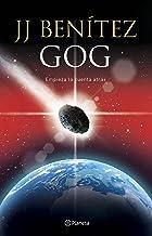 Gog: Empieza la cuenta atrás (Biblioteca J. J. Benítez)