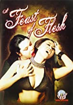 A Feast of Flesh