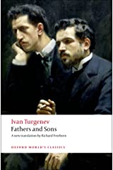 Fathers and Sons (Oxford World's Classics) Kindle Edition