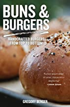 Buns and Burgers: Handcrafted Burgers from Top to Bottom