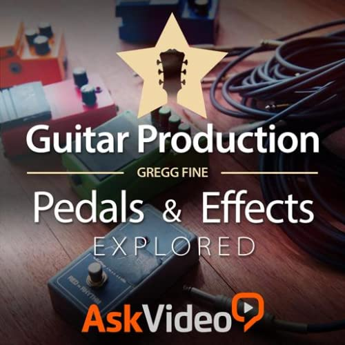 Guitar Pedals & Effects Course by Ask.Video