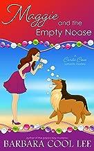 Maggie and the Empty Noose (A Carita Cove Mystery Book 4)