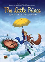 The Planet of Wind: Book 1 (The Little Prince)
