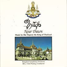 Near Dawn: Music by His Majesty the King of Thailand