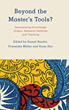 Beyond the Master's Tools?: Decolonizing Knowledge Orders, Research Methods and Teaching (Kilombo: International Relations and Colonial Questions) (English Edition)